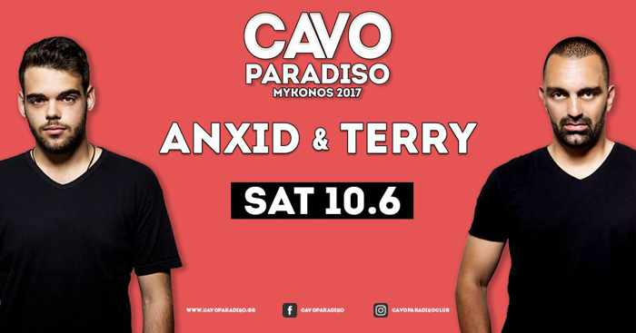 Cavo Paradiso Mykonos presents AnXid and Terry on June 10