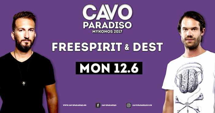 Cavo Paradiso Mykonos presents Freespirit and Dest on June 12