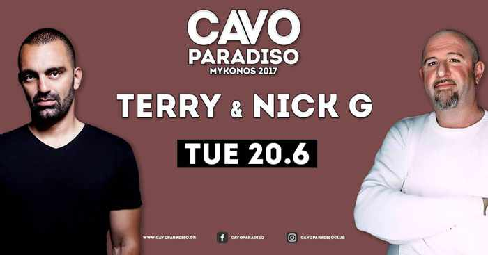 Cavo Paradiso Mykonos presents Terry and Nick G on June 20