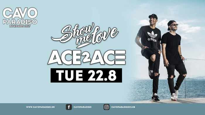 Ace2Ace at Cavo Paradiso Mykonos