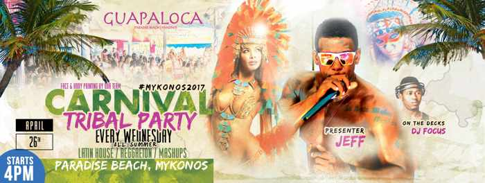 Guapaloca bar Mykonos Carnival Tribal Party
