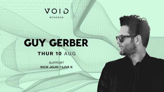 VOID club Mykonos presents Guy Gerber