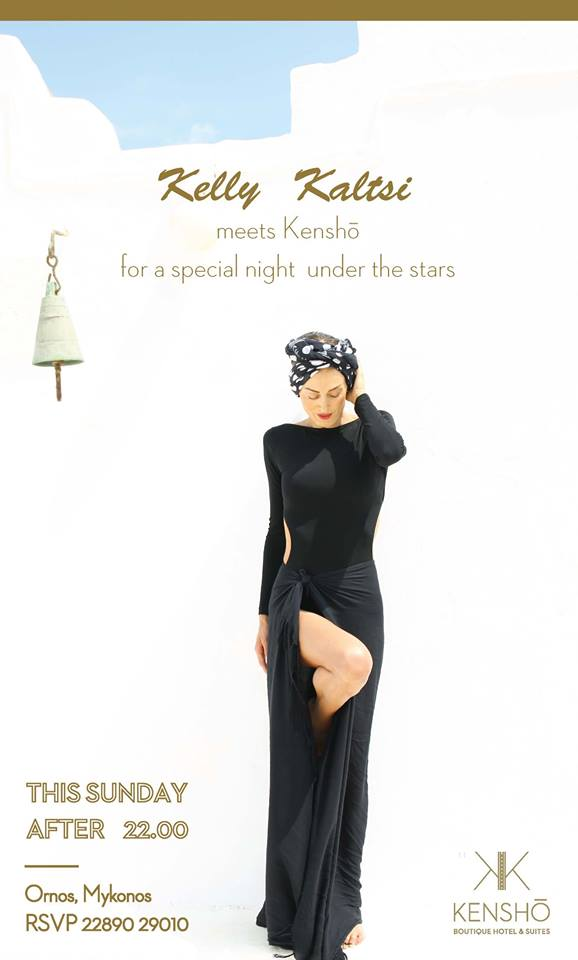 Kensho hotel Mykonos presents Kelly Kaltsi