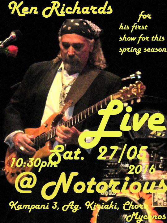 Ken Richards live at Notorious Bar Mykonos May 27