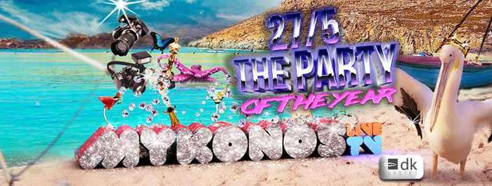 Mykonos LIve TV anniversary party