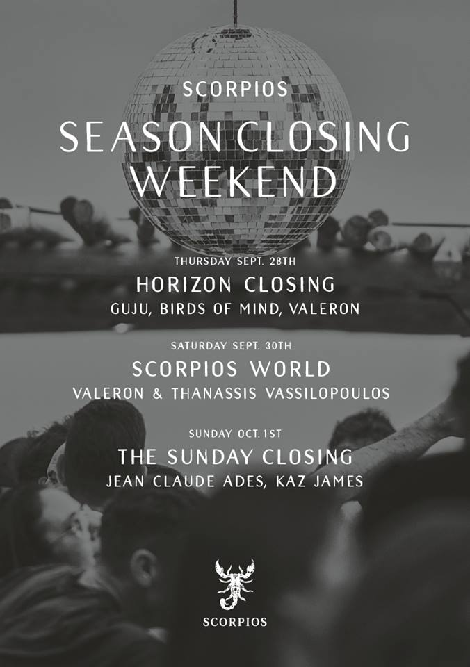 Scorpios club Mykonos closing weekend events 2017