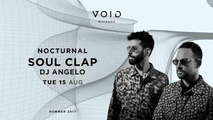 VOID club Mykonos presents Soul Clap