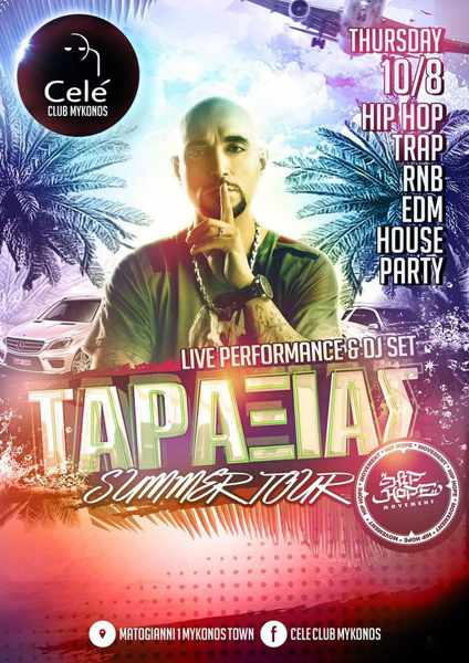 Cele Club Mykonos presents Taraxias