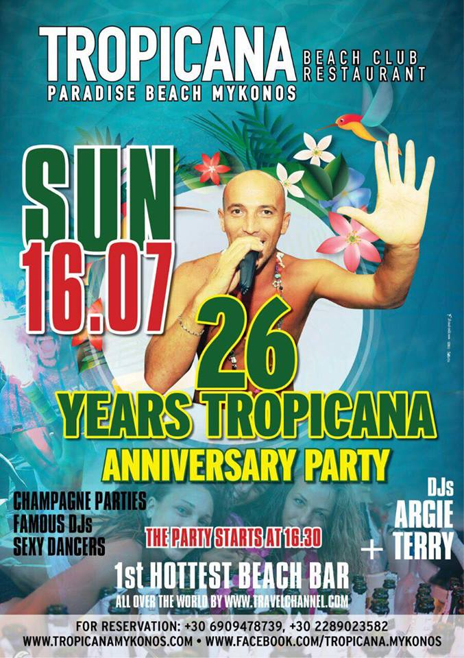 Tropicana beach club Mykonos 26th anniversary party JUly 16