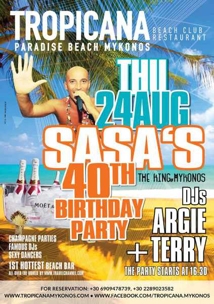 Tropicana club Mykonos Sasa birthday party