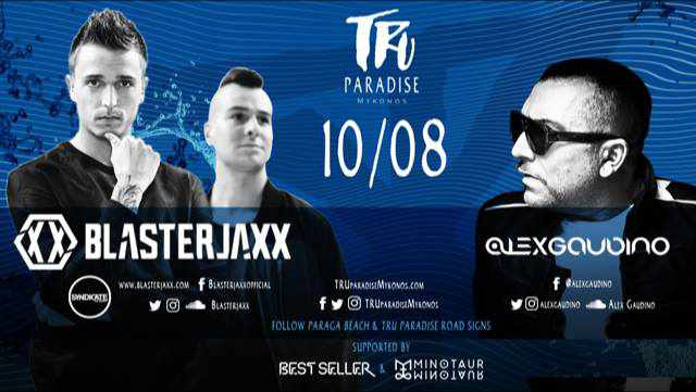 Tru Paradise beach club Mykonos presents Blasterjaxx and Alex Gaudino party event