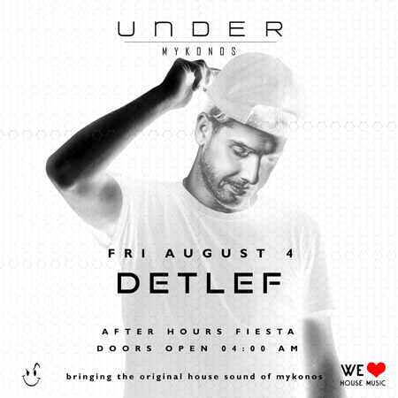 Under Mykonos club presents Detlef