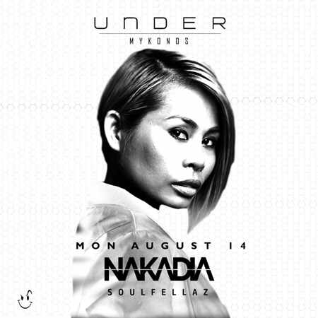 Under Mykonos club presents Nakadia
