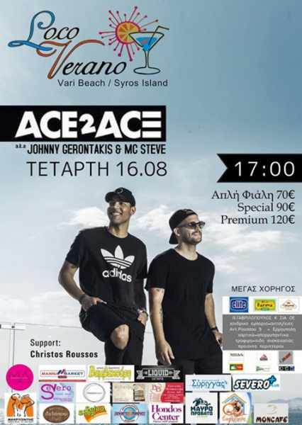 Ace2Ace at Loco Verano bar Vari beach Syros August 16