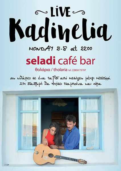 Seladi Cafe Bar on Amorgos presents Kadinelia