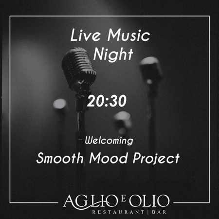 Promotional announcement for the live music shows by Smooth Mood Project at Aglio e Olio restaurant in Mykonos