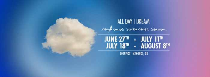 Promotional image for All Day I Dream 2019 summer parties at Scorpios Mykonos