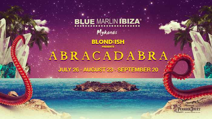 Promotional ad for the Blondish Abracadabra shows at Blue Marlin Ibiza Mykonos during summer 2019