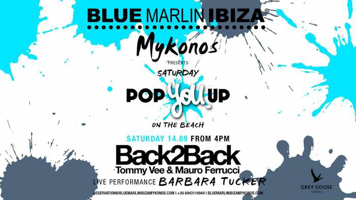 Blue Marlin Ibiza Mykonos Pop You Up party September 14