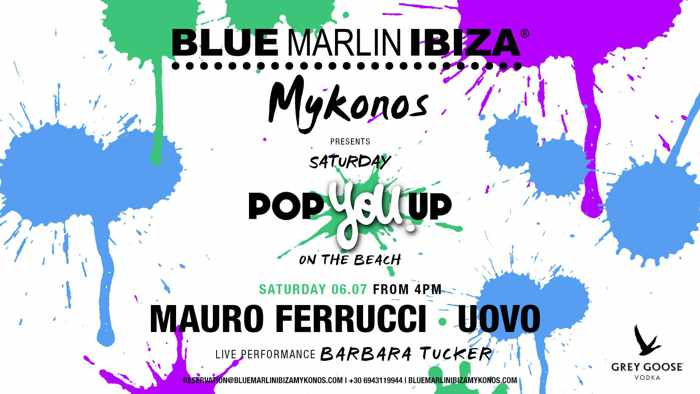 Blue Marlin Ibiza Mykonos club Pop You Up party on July 6