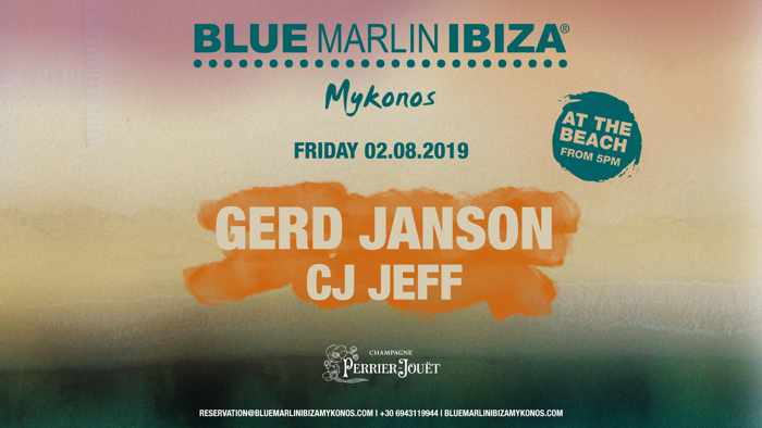 Blue Marlin Ibiza Mykonos presents Gerd Janson and CJ Jeff on August 2