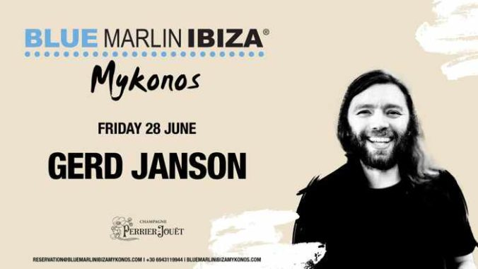 Promotional image for Gerd Janson appearance at Blue Marlin Ibiza Mykonos