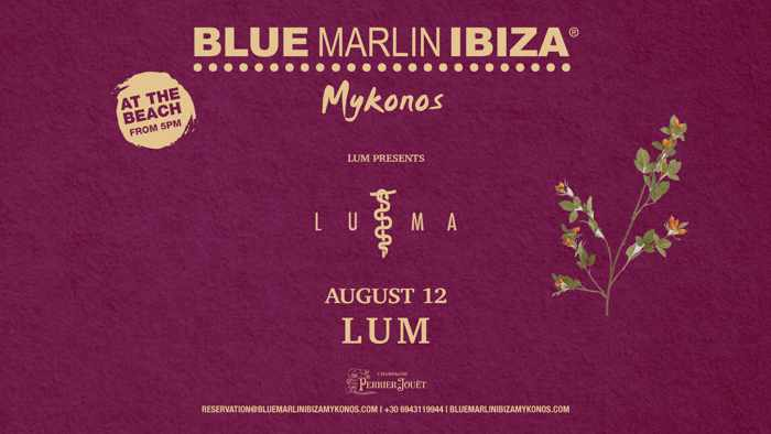 Blue Marlin Ibiza Mykonos presents LUMA by Lum on August 12