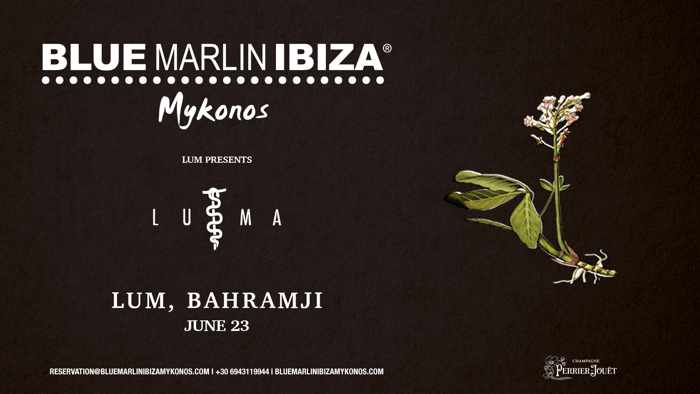 Promotional image for the Blue Marlin Ibiza Mykonos presents LUMA by Lum on June 23