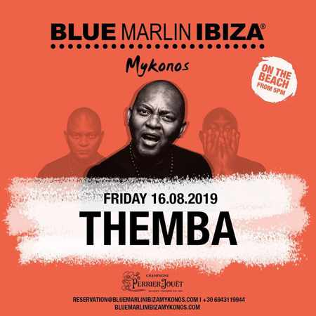 Blue Marlin Ibiza Mykonos presents Themba on Friday August 16