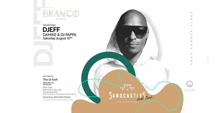 Branco Mykonos SandCastles party with DJeff on Saturday August 10
