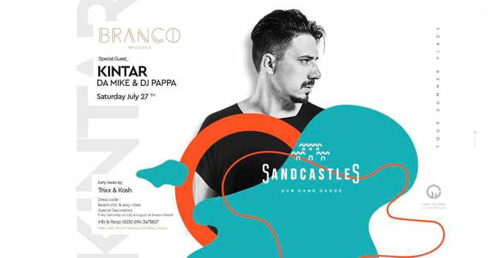Branco Mykonos SandCastles party with special guest Kintar on July 27