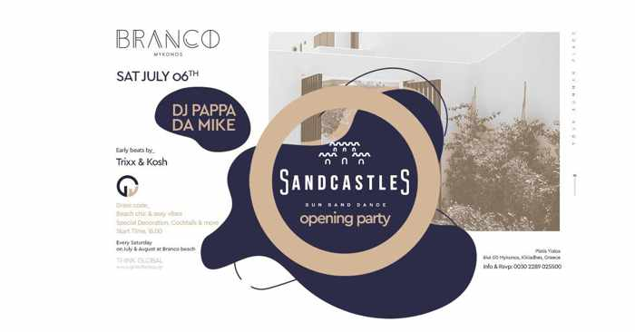 Promotional ad for the SandCastles party at Branco Mykonos July 6