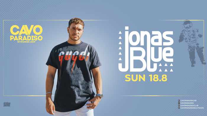 Promo ad for Jonas Blue appearance at Cavo Paradiso Mykonos