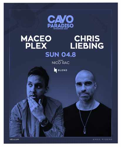 Cavo Paradiso Mykonos August 4 party with Maceo Plex and Chris Liebing