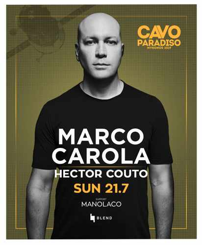 Cavo Paradiso Mykonos July 21 party with Marco Carolo