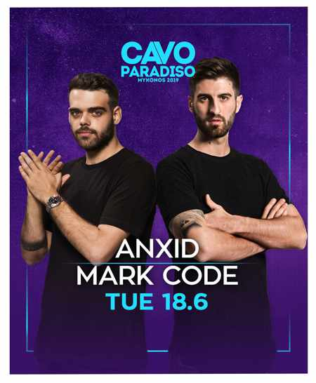 DJs AnXid & Mark Code at Cavo Paradiso Mykonos