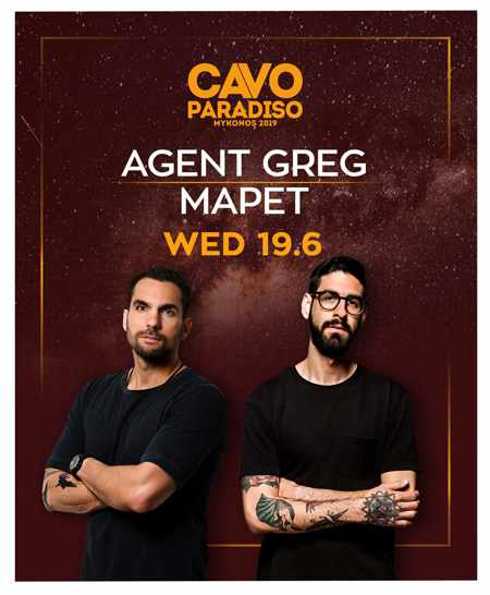 DJs Agent Greg and MaPet at Cavo Paradiso Mykonos