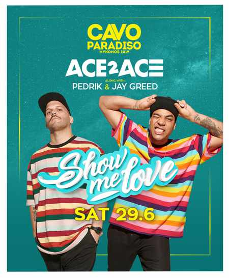 Ace2Ace show at Cavo Paradiso Mykonos