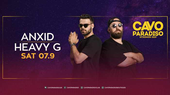 Cavo Paradiso Mykonos presents AnXid and Heavy G on Saturday September 7