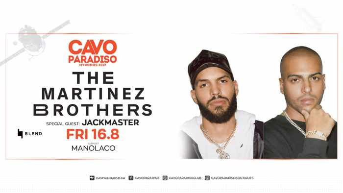 Cavo Paradiso Mykonos presents The Martinez Brothers with special guest Jackmaster