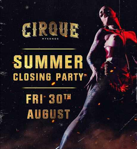 Cirque Mykonos 2019 summer closing party on August 30