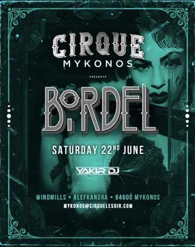 Promotional image for the Cirque Mykonos Bordel party June 22