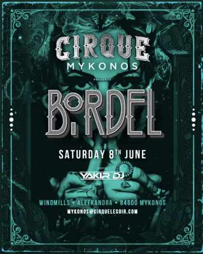 Promotional advertisement for Bordel party at Cirque nightclub in Mykonos