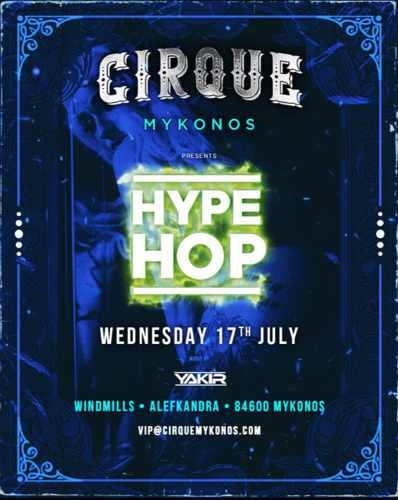 Advertisement for the July 17 Hype Hop party at Cirque Mykionos
