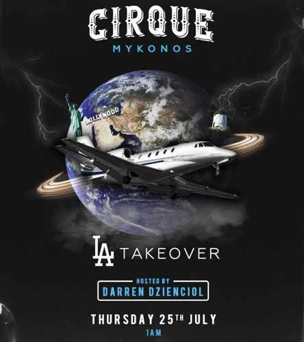 Promotional image for the LA Takeover party at Cirque Mykonos on July 25