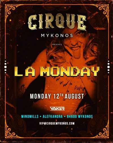 Promotional ad for the Cirque Mykonos La Monday party on August 12
