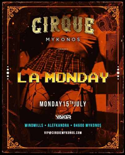 Promotional image for the La Monday party at Cirque Mykonos on July 15