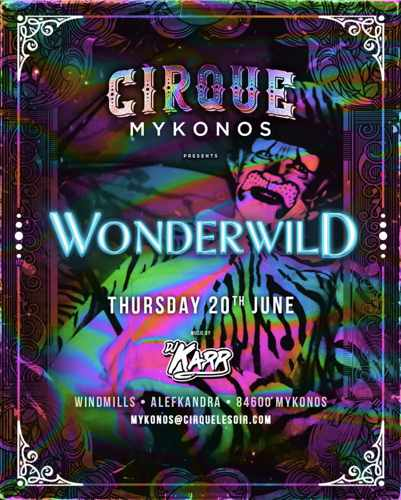 Promotional image for the Wonderwild party at Cirque Mykonos on June 20