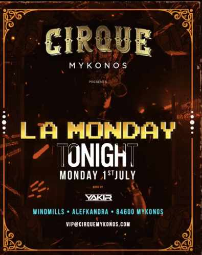 Advertisement for La Monday party at Cirque Mykonos on July 1