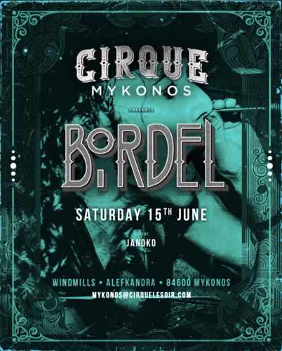 Promotional ad for June 15 Bordel party at Cirque Mykonos